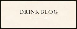 DRINK BLOG